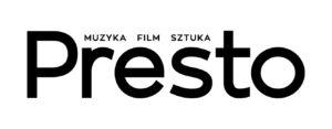 PRESTO. MUZYKA - FILM - SZTUKA. PATRON MEDIALNY POLSKIEJ OPERY KRÓLEWSKIEJ